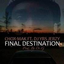 @Chox_Mak910 @IAMDJYRSJERZY Final Destination (Prod. By DR.G)