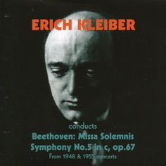 Erich Kleiber conducts Beethoven (1948, 1955)-Ludwig van Beethoven-Music and Arts Programs of America