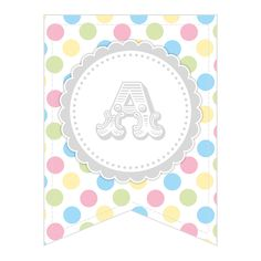 Free Printable � Whole Alphabet Pastel Party Polka Dot Banner/Bunting