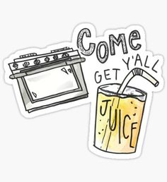 Come Get Y'all Juice Vine Sticker Snapchat Stickers, Meme Stickers, Phone Stickers, Macbook Stickers, Bubble Stickers, Wallpaper Stickers, Pin And Patches, Aesthetic Stickers, Vines