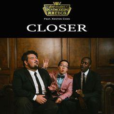 """""""Closer"""" by Scott Bradlee's Postmodern Jukebox Kenton Chen was added to my Descobrindo Novas Desventuras (2017) playlist on Spotify"""