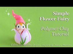 Fatina dei Fiori in Pasta Sintetica Tutorial - Polymer Clay Flower Fairy Tutorial - YouTube