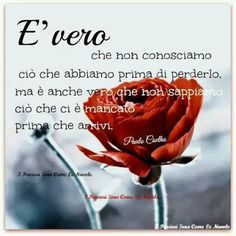 Italian Quotes, Day For Night, Love Is All, Motivational Quotes, Mindfulness, Thoughts, Smiley, Anna, Beautiful