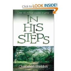 In His Steps  by Charles Sheldon
