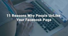 ♠ Check all these 11 purposes why customers unlike your own Facebook page and also comprehend what you could do to avoid it.  ✉  ✿