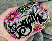 Breathe.../ Painted Stone / Sandi Pike Foundas / Cape Cod
