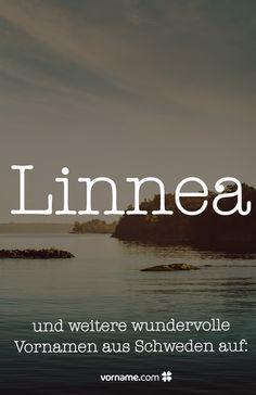 Der Name Linnea gefällt Dir? Finde hier mehr schwedische Vornamen für Jungen und Mädchen!