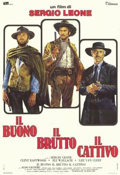 Il buono, il brutto, il cattivo 1966 di Sergio Leone con Clint Eastwood, Eli Wallach e Lee Van Cleef.