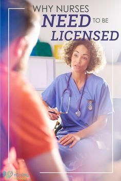 Why Nurses Need to Be Licensed Top Nursing Schools, Nursing Profession, Nursing Journal, Nursing License, Professional Nurse, Education Information, Continuing Education, Learning Centers, Nurses