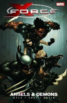 X- Force Wolverine, X-23, and Warpath