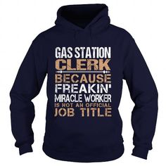 GAS STATION CLERK T Shirts, Hoodies, Sweatshirts. CHECK PRICE ==► https://www.sunfrog.com/LifeStyle/GAS-STATION-CLERK-Navy-Blue-Hoodie.html?41382