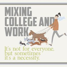 Mixing College and Work