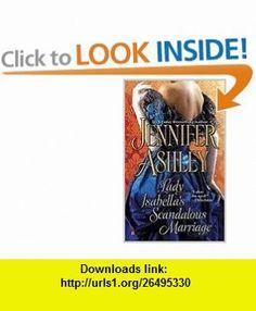 Lady Isabellas Scandalous Marriage (Berkley Sensation) (9780425235454) Jennifer Ashley , ISBN-10: 0425235459  , ISBN-13: 978-0425235454 ,  , tutorials , pdf , ebook , torrent , downloads , rapidshare , filesonic , hotfile , megaupload , fileserve