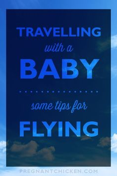 Flying with a baby? It'll be fiiiiiine. Here are some tips and tricks that help keep baby boy or baby girl happy in the airport and on the plane!