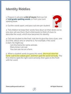"""""""Identity Riddles"""" is a fun 2nd grade spelling activity. It's a great way to practice the meaning and spelling of many of the nouns in your second grade spelling word list. Find the complete printable directions on the website. Spelling Games For Kids, Spelling Activities, Classroom Activities, 2nd Grade Spelling Words, Spelling Practice, Riddles, Second Grade, Identity, Printable"""