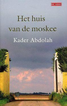 """""""Het huis van de moskee"""" (Kader Abdolah) Een prachtig boek over de familie die in een stad in Iran in het huis naast de moskee woont. Het boek belicht naast het verhaal van de familie ook de grote veranderingen die Iran in de 20e eeuw heeft doorgemaakt. Uit het boek spreekt de liefde van de schrijver voor zijn geboorteland en de oude vertelkunst van Perzië. *"""