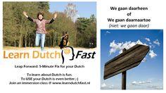 Waar ga jij naartoe? Learn Dutch, Learning, Fun, Studying, Teaching, Onderwijs, Hilarious