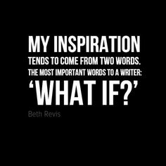 "Can you summarize your inspiration in 3 words or less? ""My inspiration tends to come from two words. The most important words to a writer: 'What if? Writing Quotes, Writing Advice, Blog Writing, Writing Help, Writing A Book, Writing Prompts, Infp, Introvert, Daily Quotes"