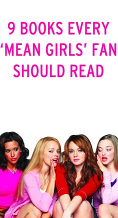 If you loved 'Mean Girls,' you'll think these 9 books are so fetch
