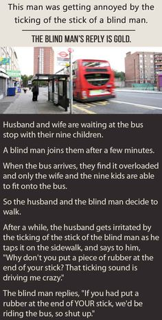 This Man Was Getting Irritated By A Blind Man. The Blind Man's Reply Is Gold.