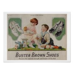 Vintage Advertising Poster - Buster Brown Shoes Lovely vintage advertising poster for Buster Brown shoes. Delightful image of a li...