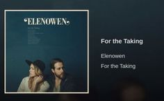 For the Taking Elenowen  found on youtube at