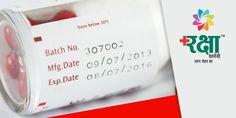कभी भी दवाई खरीदने से पहले उसके पैकेजिंग पर लिखे समाप्ति की तारीख को देखकर ही दवा खरीदना चाहिए, यदि दवा अप्रयुक्त हो जाए तो इसे सुरक्षित रूप से अपने फार्मासिस्ट को यह वापसी करें।