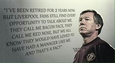 Sir Alex owns Liverpool, even in retirement. Football Quotes, Soccer Quotes, Sport Quotes, Win Lose Or Draw, Manchester United Wallpaper, Wise Men Say, Liverpool Fans, Sir Alex Ferguson, Premier League Champions