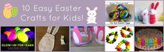 10 Easy Easter Crafts for Kids!