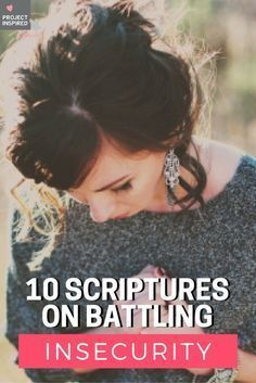We all feel at times that we may not be eligible or qualified, but we need to walk in the security of our royalty as daughters of the King. Here are 10 verses to help you overcome insecurity.