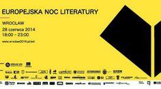 Europejska Noc Literatury we Wrocławiu już 28 czerwca! #ENL #Wroclaw