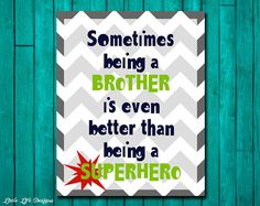 Brother Wall Art. Childrens Room Decor. Kids Quotes. Sometimes being a BROTHER is even better than being a SUPERHERO on Etsy, $8.52 CAD