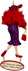 Red Hat Society Ornament. - Well Behaved Women Don't Make History