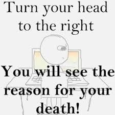 And turn your head to the left... what will you see?