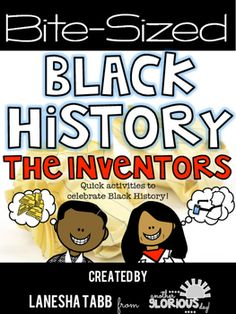 Bite-Sized Black History: Inventors!
