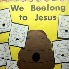 We BEElong to Jesus bulletin board by the wonderful Mrs. Lindsay