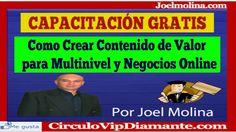 """""""CAPACITACIÓN GRATIS"""" Como Crear Contenido de Valor para Multinivel y Negocios Online...  Suscribete GRATIS a Continuación>  http://hablemosdemultinivelhoy.com/"""
