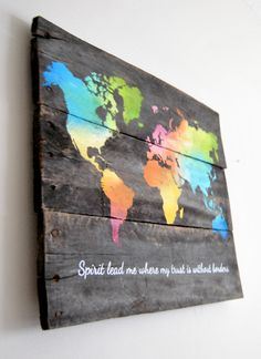 World Map - Spirit lead me where my trust is without borders -Hillsong United Hand Painted Pallet Board Sign by theheartsandcrafts on Etsy