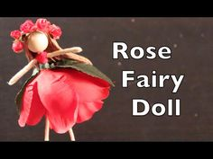 DIY Tutorial On How To Make A Doll With A Rose Dress - YouTube