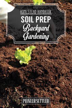 Check out Soil Prep for Backyard Gardening [Chapter 4] Homestead Handbook at http://pioneersettler.com/homestead-handbook-soil-prep-backyard-gardening/