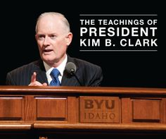 A glimpse of the teachings of President Kim B. Clark during his service at BYU-Idaho. #BYUI