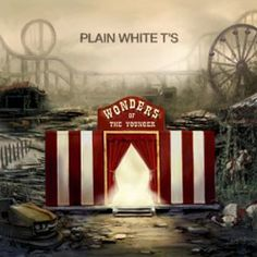 Wonders of the Younger - Plain White T's - This was my summer cd of 2011 in the USA. These guys have been around since the late 90's but totally reinvented themselves with an album containing great songs, melodies and lyrics with a cool, breezy summer vibe. I absolutely LOVE this band!