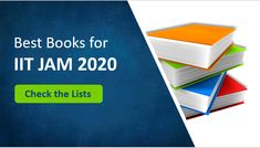 Get the list of best books available in the market for IIT JAM 2020 preparation Molecular Biology, Science Biology, Circuit Theory, Vector Calculus, Kinetic Theory, Chemical Kinetics, Statistical Mechanics, Physical Chemistry, Top Colleges