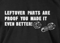 """Dieseltees -""""LEFTOVER PARTS ARE PROOF YOU MADE IT EVEN BETTER"""" 
