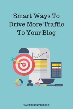 32 Smart Ways To Drive More Traffic To Your Blog