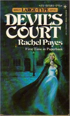 rachel payes - Google Search Vintage Gothic Romance Paperback books, 1960's 1970's, Traditional Gothic Suspense, Covers, cover art