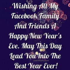 New Year Quotes For Friends Happy New Year Facebook, Happy New Year Message, Happy New Years Eve, Happy New Year Images, Happy New Year Wishes, Happy New Year 2019, For Facebook, Facebook Family, New Year Wishes Images