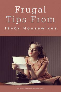Housewives in the had to be frugal so they came up with creative ways to save money. We can learn a lot from these vintage housewives.