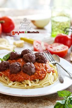 Spaghetti and Meatballs with Fresh Tomato Sauce | FamilyFreshCooking.com