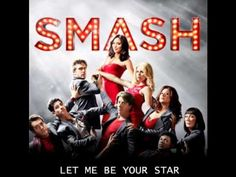 When there's a broadway itch you can't scratch :) Let Me Be Your Star - Smash [HD Full Studio]